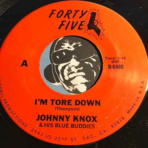 Johnny Knox & His Blue Buddies - I'm Tore Down b/w Honey Bee - Forty Five #6488 - Blues