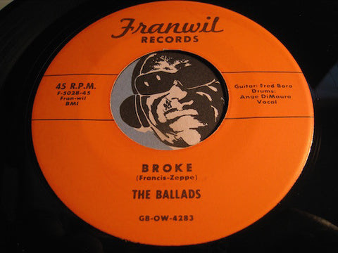 Ballads - Broke b/w Before You Fall In Love (reissue) - Franwil #5028 - Doowop