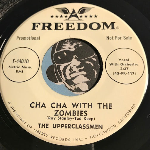 Upperclassmen - Cha Cha With The Zombies b/w Cryin Towel - Freedom #44010 - Popcorn Soul - Christmas / Holiday
