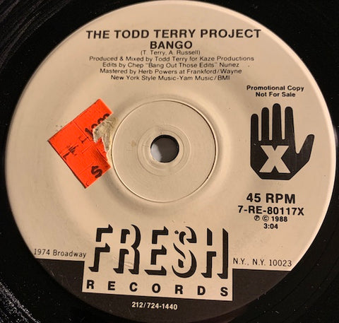 Todd Terry Project - Bango b/w Back To The Beat - Fresh #80117 - 80's / 90's / 2000's