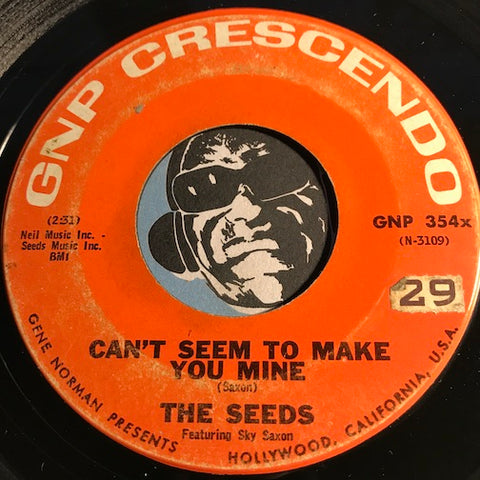 Seeds - Can't Seem To Make You Mine b/w Daisy Mae - GNP Crescendo #354 - Garage Rock