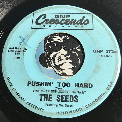 Seeds - Pushin Too Hard b/w Try To Understand - GNP Crescendo #372 - Garage Rock