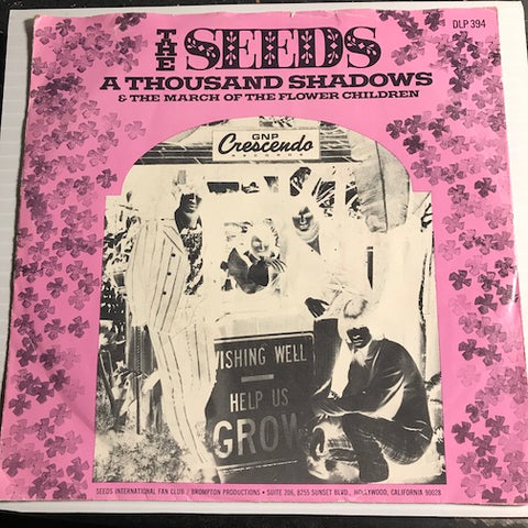 Seeds - A Thousand Shadows b/w March Of The Flower Children - GNP Crescendo #394 - Garage Rock