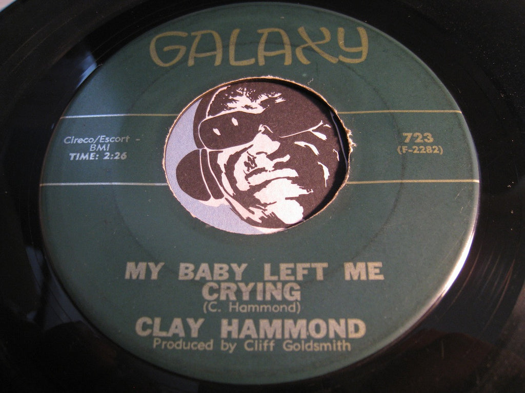 Clay Hammond - My Baby Left Me Crying b/w There's Gonna Be Some Changes - Galaxy #723 - R&B