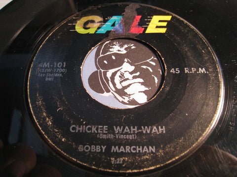 Bobby Marchan - Chickee Wah Wah b/w Give A Helping Hand - Gale #101 - R&B Rocker