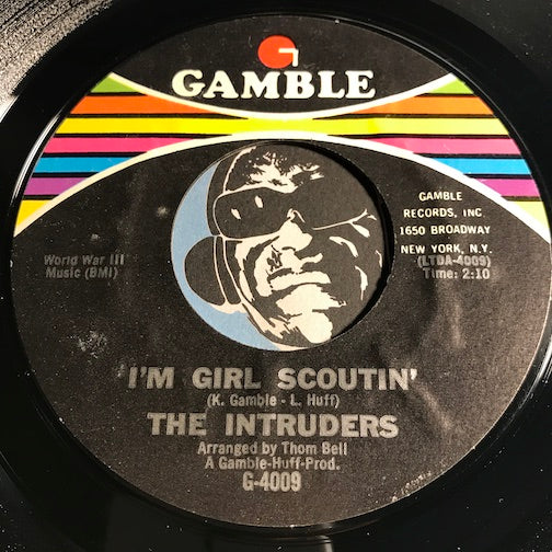 Intruders - I'm Girl Scoutin b/w Wonder What Kind Of Bag She's In - Gamble #4009 - Soul
