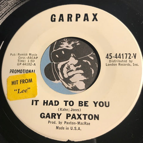 Gary Paxton - It Had To Be You b/w We're Going Back Together - Garpax #44172 - Rock n Roll