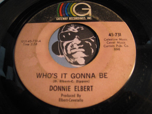 Donnie Elbert - Who's It Gonna Be b/w Run Little Girl - Gateway #731 - Northern Soul