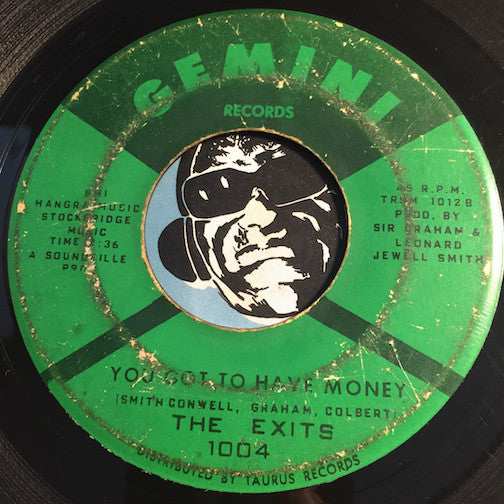 Exits - Under The Street Lamp b/w You Got To Have Money - Gemini #1004 - Northern Soul - Sweet Soul