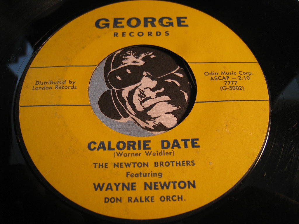 Newton Brothers / Wayne Newton - Calorie Date b/w The Little White Cloud That Cried - George #7777 - Teen