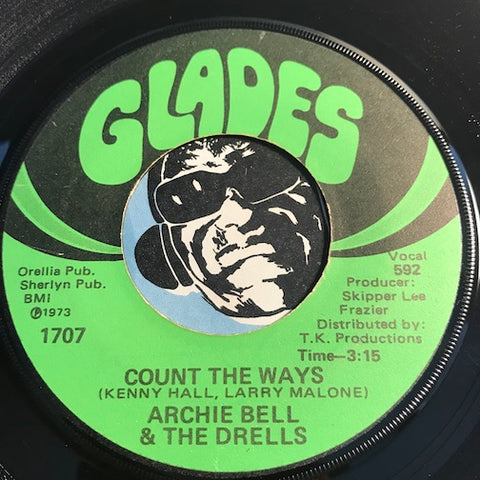 Archie Bell & Drells - Dancing To Your Music b/w Count The Ways - Glades #1707 - Modern Soul - Funk