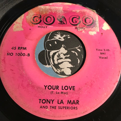 Tony La Mar & Superiors - Your Love b/w Do The Whip - Go Go #1000 - Doowop / R&B Soul
