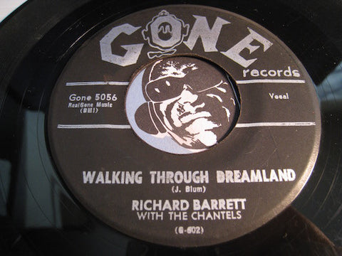 Richard Barrett & Chantels - Walking Through Dreamland b/w Come Softly To Me - Gone #5056 - Doowop