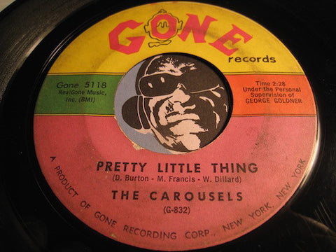 Carousels - Pretty Little Thing b/w If You Want To - Gone #5118 - Northern Soul - Doowop