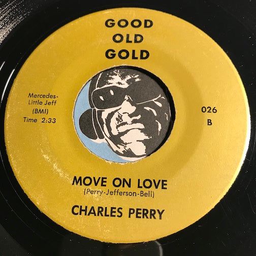 Charles Perry / Jennell Hawkins - Move On Love b/w Moments To Remember - Good Old Gold #026 - R&B
