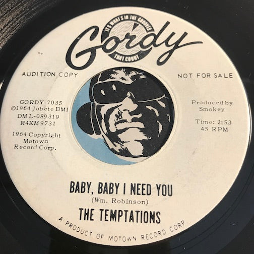 Temptations - Why You Wanna Make Me Blue b/w Baby Baby I Need You - Gordy #7035 - Northern Soul - Motown
