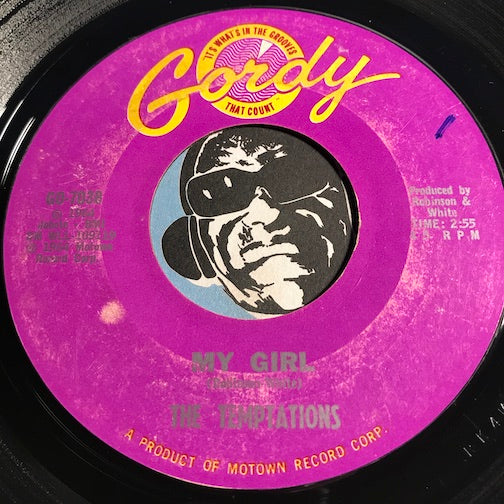 Temptations - My Girl b/w (Talking 'Bout) Nobody But My Baby - Gordy #7038 - Northern Soul - Motown