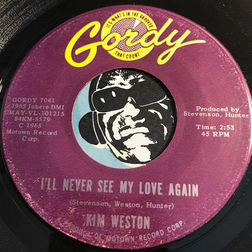 Kim Weston - I'll Never See My Love Again b/w A Thrill A Moment - Gordy #7041 - Northern Soul - Motown