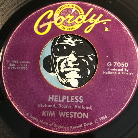Kim Weston - Helpless b/w A Love Like Yours (Don't Come Knocking Everyday) - Gordy #7050 - Northern Soul - Motown