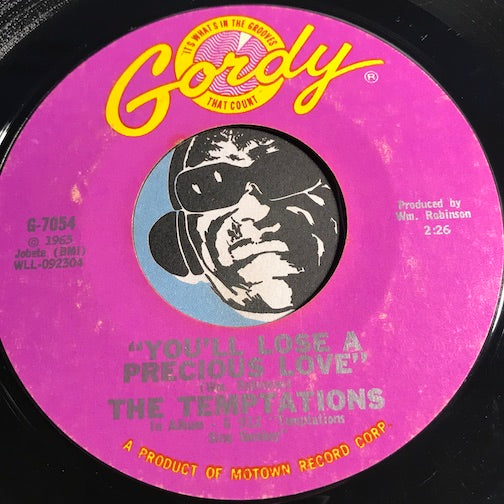 Temptations - You'll Lose A Precious Love b/w Ain't Too Proud To Beg - Gordy #7054 - Motown - Northern Soul