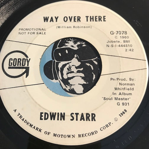 Edwin Starr - Way Over There b/w same - Gordy #7078 - Northern Soul - Motown