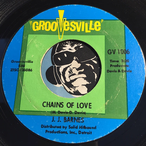 J.J. Barnes - Chains Of Love b/w Baby Please Come Back Home - Groovesville #1006 - Northern Soul