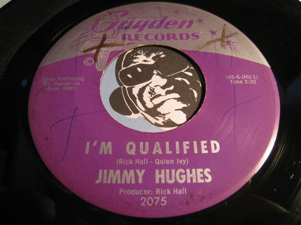 Jimmy Hughes - I'm Qualified b/w My Loving Time - Guyden #2075 - Northern Soul