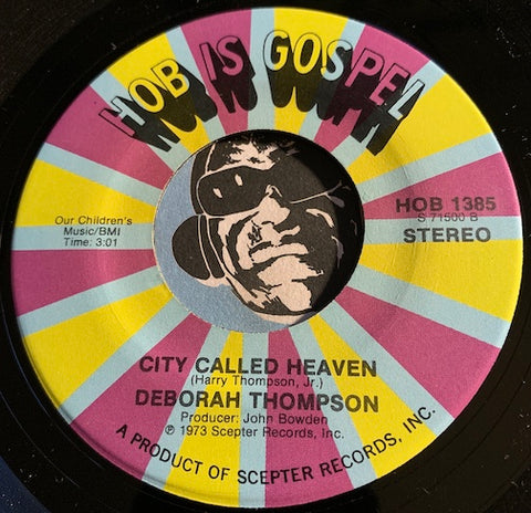 Deborah Thompson - City Called Heaven b/w Deep River - HOB #1385 - Gospel Soul