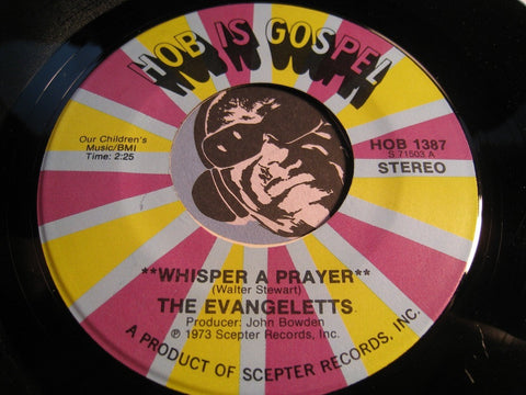 Evangeletts - Whisper A Prayer b/w He Won't Mind - HOB is Gospel #1387 - Gospel Soul
