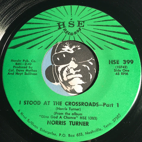 Norris Turner - I Stood At The Crossroads pt.1 b/w pt.2 - HSE #399 - Gospel Soul