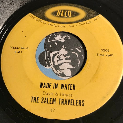 Salem Travelers - Wade In The Water b/w You Can Depend On Me - Halo #17 - Gospel Soul