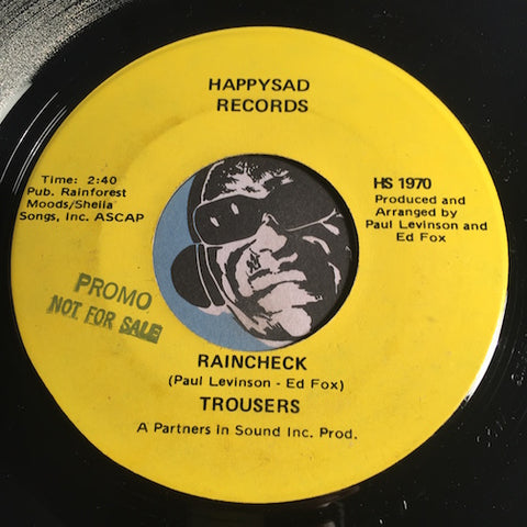Trousers - Raincheck b/w Merri Goes Round - Happysad #1971 - Rock n Roll