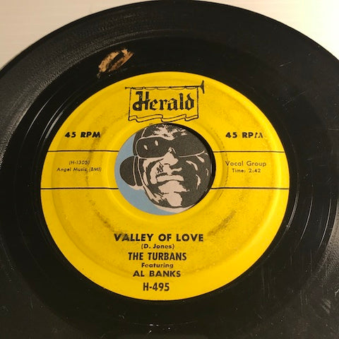 Turbans - Valley Of Love b/w Bye And Bye - Herald #495 - Doowop