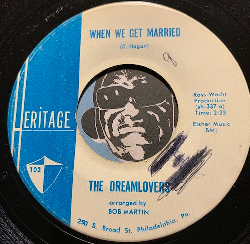 Dreamlovers - Just Because b/w When We Get Married - Heritage #