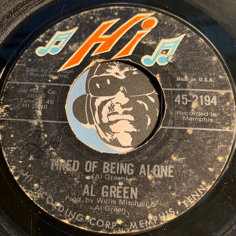 Al Green - Tired Of Being Alone b/w Get Back Baby - Hi #2194 - Sweet Soul - Soul