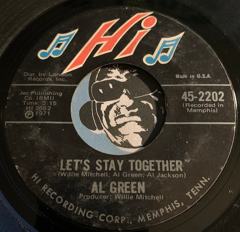 Al Green - Let's Stay Together b/w Tomorrow's Dream - Hi #2202 - Sweet Soul - Soul