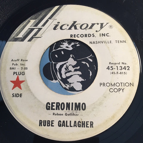 Rube Gallagher - Geronimo b/w Putt Putt Two - Hickory #1342 - Country - Rockabilly