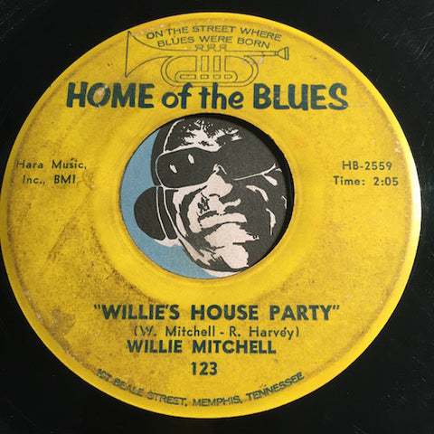 Willie Mitchell - Willie's House Party b/w I Like It - Home Of The Blues #123 - R&B Instrumental