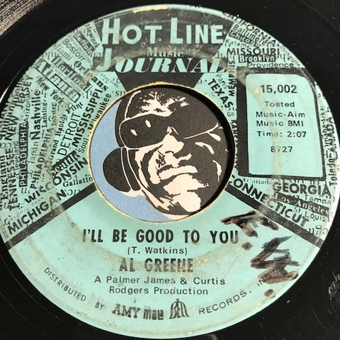 Al Greene - I'll Be Good To You b/w A Lover's Hideaway - Hot Line Music Journal #15002 - Northern Soul - Sweet Soul