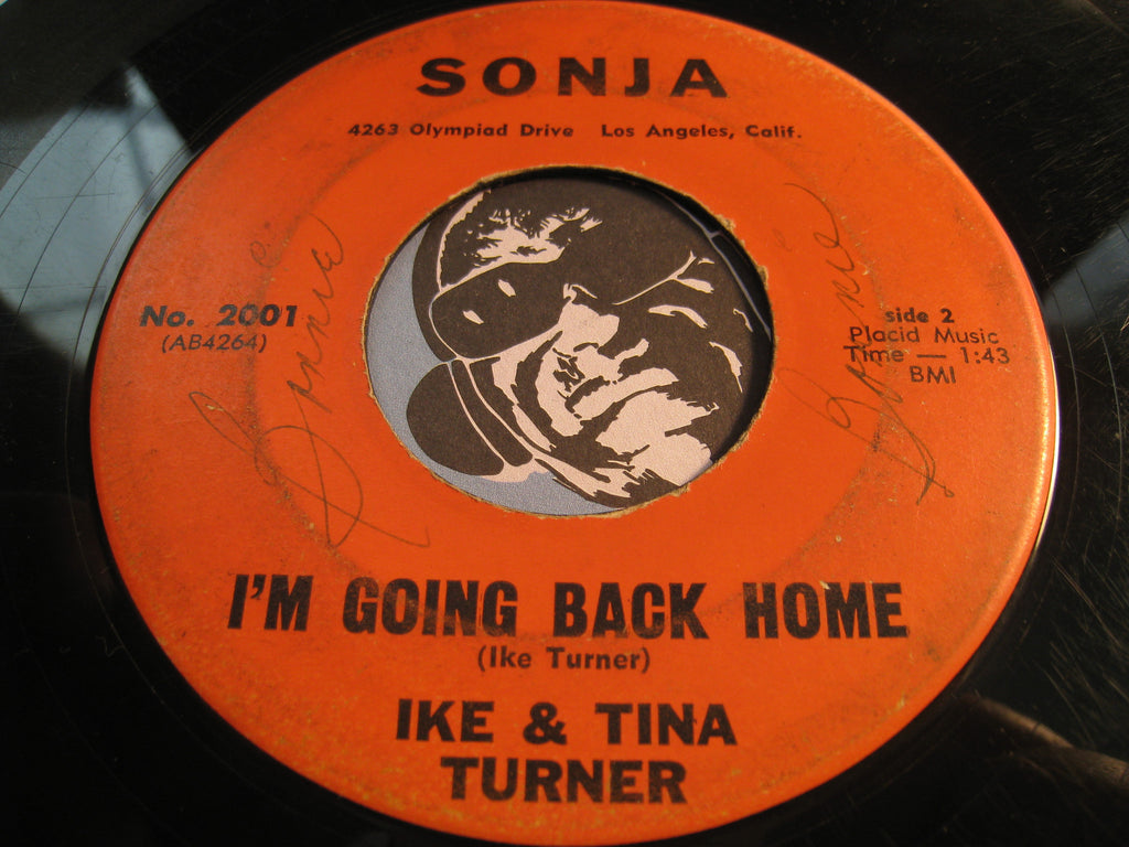 Ike & Tina Turner - I'm Going Back Home b/w If I Can't Be First - Sonja #2001 - R&B Soul