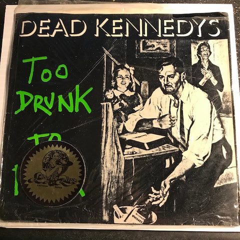 Dead Kennedys - Too Drunk To Fuck b/w The Prey - IRS Virus #2 - Punk - 80's
