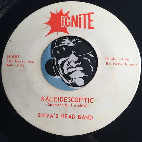 Shiva's Head Band - Kaleidescoptic b/w Song For Peace - Ignite #681 - Psych Rock