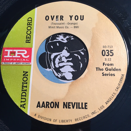 Aaron Neville - Over You b/w How Many Times - Imperial #035 - R&B Soul