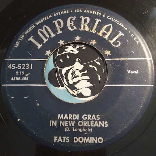 Fats Domino - Mardi Gras In New Orleans b/w Going To The River - Imperial #5231 - R&B - Rock n Roll
