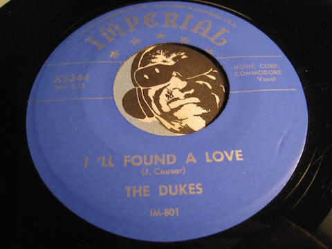 Dukes - I'll Found A Love b/w Come On And Rock - Imperial #5344 - Doowop