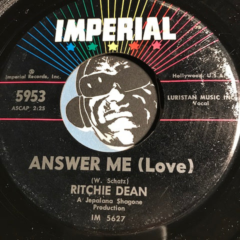 Ritchie Dean - How Come b/w Answer Me (Love) - Imperial #5953 - Teen - Popcorn Soul