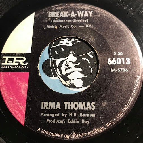 Irma Thomas - Break-A-Way b/w Wish Someone Would Care - Imperial #66013 - Northern Soul