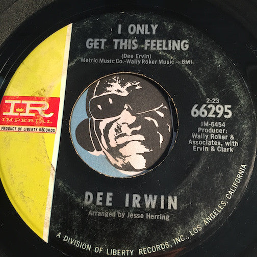 Dee Irwin - I Only Get This Feeling b/w The Wrong Direction - Imperial #66295 - Northern Soul