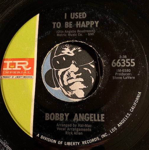 Bobby Angelle - I Used To Be Happy b/w No Other Love Could Be - Imperial #66355 - R&B Soul