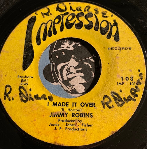 Jimmy Robins - I Just Can't Please You b/w I Made It Over - Impression #108 - Northern Soul